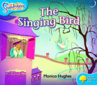 Oxford Reading Tree: Level 3: Snapdragons: The Singing Bird by Monica Hughes image