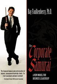 The Corporate Samurai by Ph.D. Ray Faulkenberry image