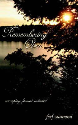 Remembering Olsen by ferf ziamond