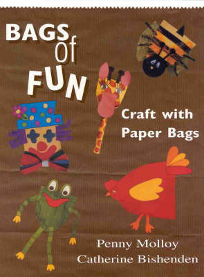 Bags of Fun by Penny Molloy