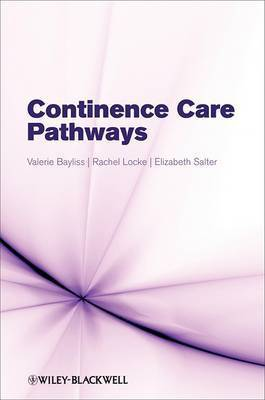 Continence Care Pathways by Valerie Bayliss