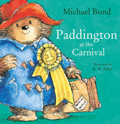 Paddington at the Carnival by Michael Bond image