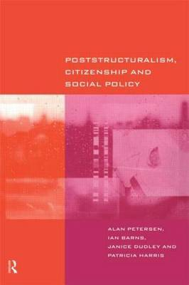 Poststructuralism, Citizenship and Social Policy by Ian Barns image