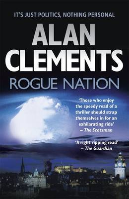 Rogue Nation by Alan Clements