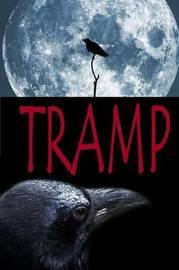 Tramp by Rada Higgins
