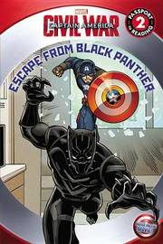 Marvel's Captain America: Civil War: Escape from Black Panther by Marvel