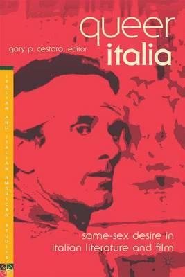 Queer Italia: Same-Sex Desire in Italian Literature and Film image