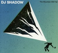 The Mountain Will Fall by DJ Shadow image