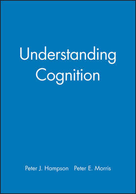 Understanding Cognition by Peter Hampson