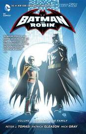 Batman And Robin Vol. 3 by Peter Tomasi