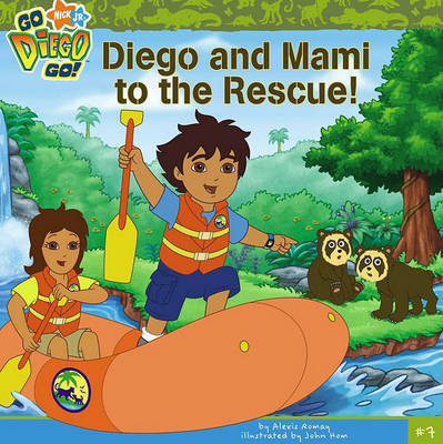 Diego and Mami to the Rescue by Alexis Romay