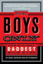 For Boys Only by Hp Newquist