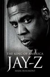 Jay Z by Mark Beaumont