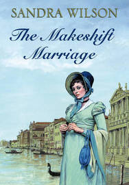 The Makeshift Marriage by Sandra Wilson image