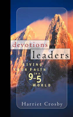Devotions for Leaders by Harriet E. Crosby image
