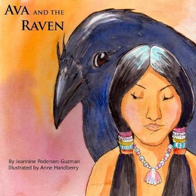 Ava and the Raven by Jeannine Pedersen-Guzman