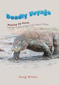 Deadly Voyage by Doug Wilson