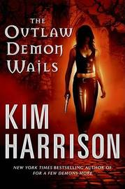 Outlaw Demon Wails by Kim Harrison image