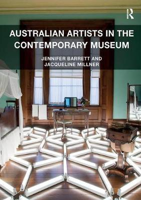 Australian Artists in the Contemporary Museum by Jennifer Barrett image
