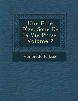 Une Fille D' Ve by Honore de Balzac