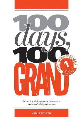 100 Days, 100 Grand by Chris Worth image