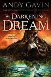 The Darkening Dream by Andy Garvin