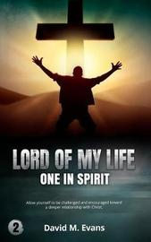 Lord of My Life by David Evans