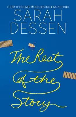 The Rest of the Story by Sarah Dessen image