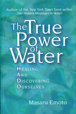 The True Power of Water by Masaru Emoto image
