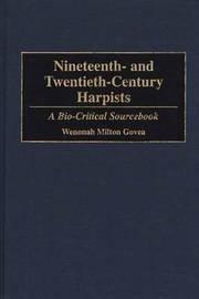 Nineteenth- and Twentieth-Century Harpists by Wenonah Milton Govea