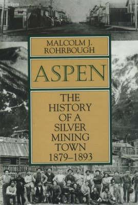 Aspen by Malcolm J Rohrbough
