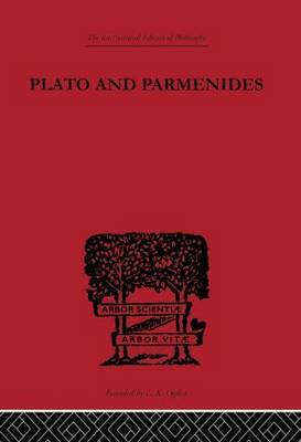 Plato and Parmenides by Francis Macdonald Cornford