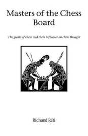 Masters of the Chess Board by Richard Reti image