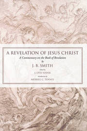 Revelation of Jesus Christ by J. B. Smith image