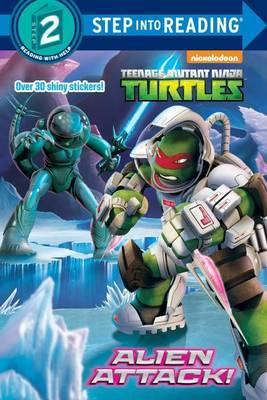Alien Attack! (Teenage Mutant Ninja Turtles) by Hollis James image