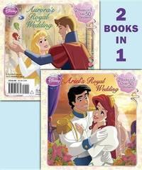Ariel's Royal Wedding/Aurora's Royal Wedding (Disney Princess) by Rh Disney