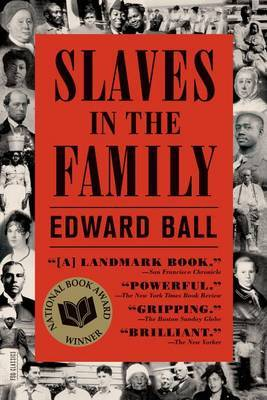Slaves in the Family by Edward Ball