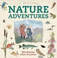 Nature Adventures by Brita Granstrom