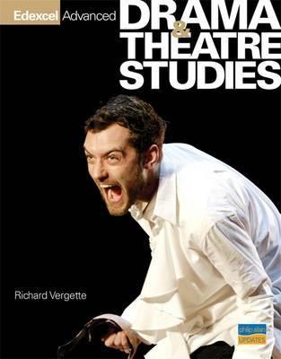 Edexcel Advanced Drama and Theatre Studies Textbook by Richard Vergette image