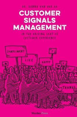 Customer Signals Management by Zanna Van Der Aa