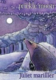 Prickle Moon by Juliet Marillier