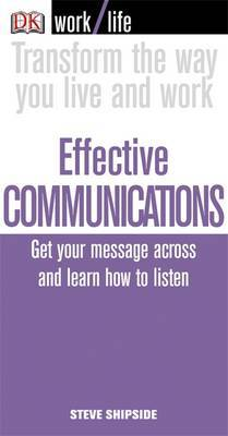 Effective Communications by Steve Shipside