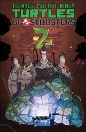 Teenage Mutant Ninja Turtles/Ghostbusters, Vol. 2 by Erik Burnham