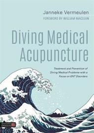 Diving Medical Acupuncture by Janneke Vermeulen