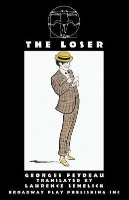 The Loser by Georges Feydeau