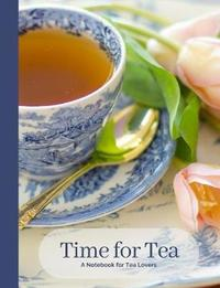 Time for Tea- Vintage Blue & White English Tea Cup- A Blank Notebook Journal for Tea Lovers by Ahri's Notebooks & Journals