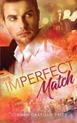 Imperfect Match by Jordan Castillo Price