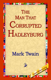 The Man That Corrupted Hadleyburg by Mark Twain ) image