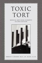 Toxic Tort by Ernest P. Chiodo, M.D.