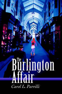 The Burlington Affair by Carol L Parrilli